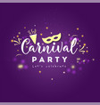 carnival greeting card with typography vector image