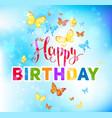 happy birthday holiday vector image vector image