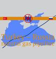 russian - turkish transit gas pipeline vector image