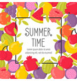 summer poster with bright fruits and lettering vector image