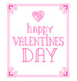 happy valentines day pink on vector image vector image