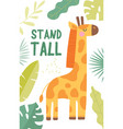 stand tall inspirational poster design vector image vector image