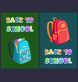 back to school posters set with heavy rucksacks vector image vector image