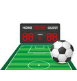 football soccer sports digital scoreboard vector image