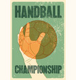handball championship vintage grunge style poster vector image vector image