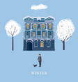 winter the house of the old town a character man vector image vector image