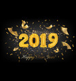 2019 happy new year greeting card background 2019 vector image vector image
