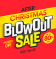 after christmas blowout sale banner vector image vector image