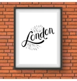 Simple London Message on a White Picture Frame vector image