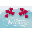 paper art heart and welcome text in the sky vector image vector image