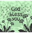 Bible lettering God bless you with dandelions vector image vector image