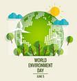 World environment day concept Green Eco Earth vector image