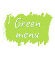 green menu logo or sign vector image