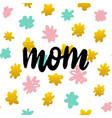 mom handwritten postcard vector image