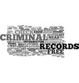 free criminal records check text background word vector image vector image
