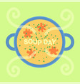 soup day holiday vector image vector image