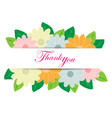 thank you with flower decoration vector image