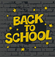 back to school poster on brick wall texture vector image vector image