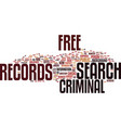 free criminal records search text background word vector image vector image
