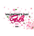 valentines day sale poster with rose petals fifty vector image
