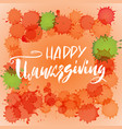 handwritten thanksgiving day lettering happy vector image