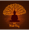 happy vesak day card buddha and bodhi tree vector image vector image
