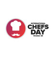 international chefs day october 20 holiday vector image vector image