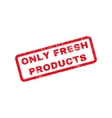 Only Fresh Products Rubber Stamp vector image vector image