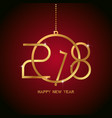 happy new year 2018 text design golden text in vector image