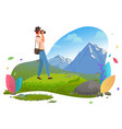 man taking photo mountain view image vector image