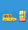 your taxi location taxi banner online mobile vector image