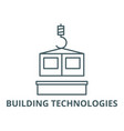 building technologies line icon building vector image vector image