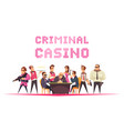 criminal casino background composition vector image