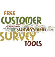 free customer survey tools text background word vector image vector image