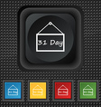 Calendar day 31 days icon sign symbol Squared vector image vector image