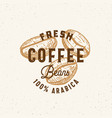 Fresh arabica coffee beans abstract sign