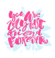 Friendship day lettering motivation poster vector image vector image