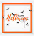 happy halloween with bats and spider on black vector image