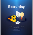 recruiting poster of isometric color design vector image