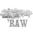 best recipes raw vegetable smoothie text word vector image vector image