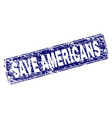 grunge save americans framed rounded rectangle vector image vector image