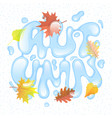 hand lettering autumn vector image vector image