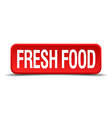 Fresh food red 3d square button isolated on white vector image vector image