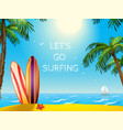 Summer Travel Poster Surfboards Background vector image vector image