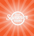 best summer tours orange color burst background vector image vector image