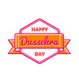 happy dussehra day greeting emblem vector image