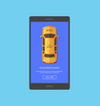 taxi car top view order app screen for vector image vector image