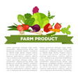 farm product informative poster with vegetables vector image vector image