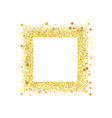 golden splash or glittering spangles square frame vector image
