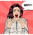 Pop Art Depressed Crying Woman Screaming Why vector image